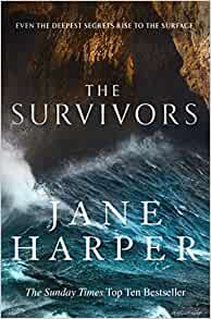 Front Cover of The Survivors, the latest book by Jane Harper.