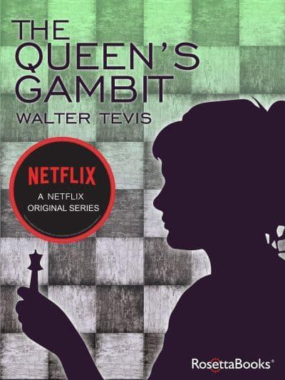 Cover of the book, The Queens Gambit, by Walter Tevis.