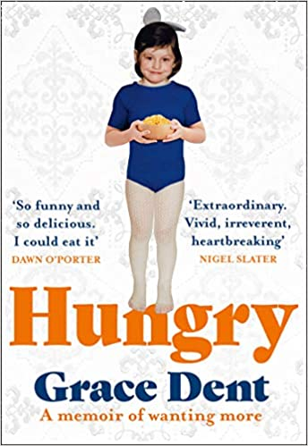 front cover of Hungry a memoir by Grace Dent.